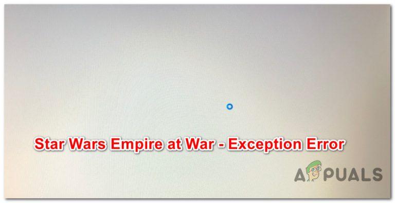 [FIX] Star Wars Empire at War 'Ausnahmefehler' unter Windows 10