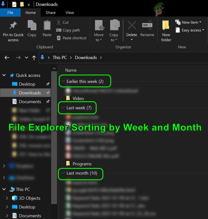 Fix: So stoppen Sie die Sortierung des Datei-Explorers nach Woche und Monat
