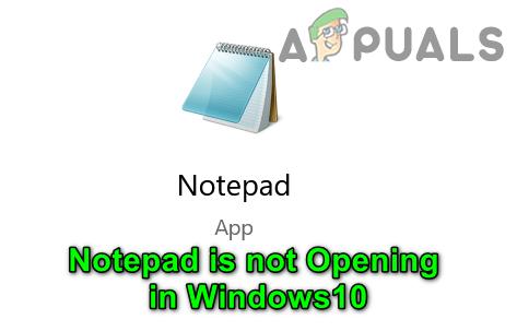 Fix: Notepad öffnet sich nicht in Windows 10