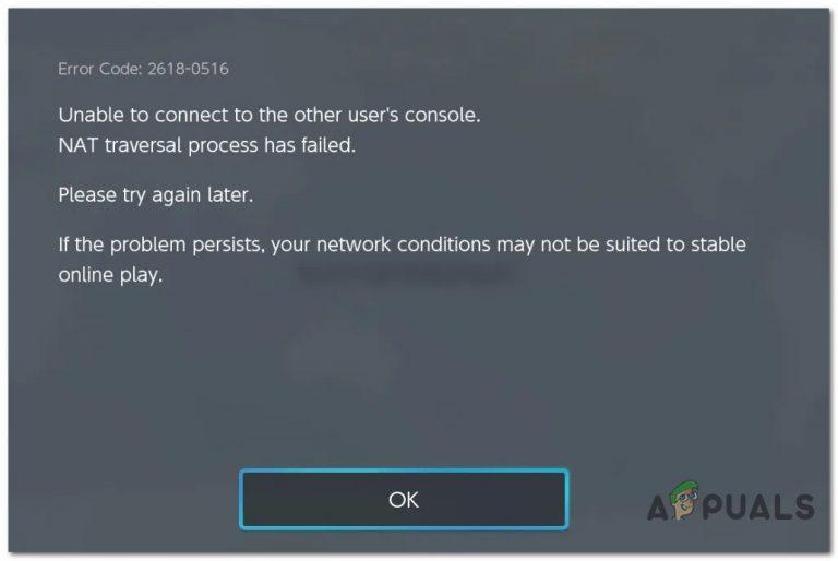 Fix: Nintendo Switch-Fehlercode 2618-0516 (NAT-Traversal-Prozess ist fehlgeschlagen)